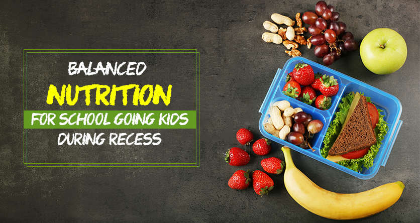 Balanced Nutrition During Recess of School Going Kids